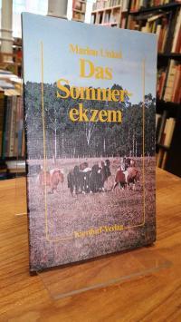 Unkel, Das Sommerekzem des Pferdes und die Grundlagen seiner Vererbung,