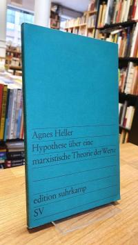 Heller, Hypothese über eine marxistische Theorie der Werte,