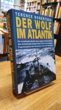 Robertson, Der Wolf im Atlantik – Der sensationelle Bericht eines englischen Mar