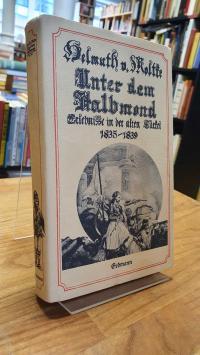 Moltke, Unter dem Halbmond – Erlebnisse in der alten Türkei 1835 – 1839,