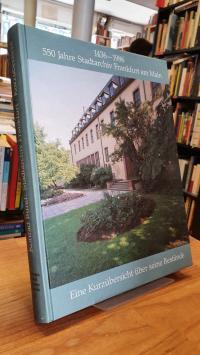 Bund, 1436 – 1986 – 550 Jahre Stadtarchiv Frankfurt am Main – Eine Kurzübersicht