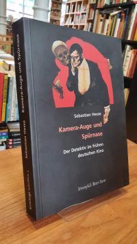 Hesse, Kamera-Auge und Spürnase – Der Detektiv im frühen deutschen Kino,