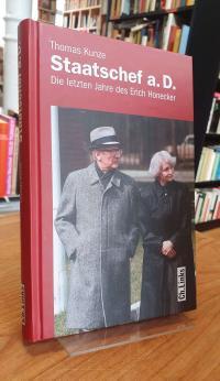 Kunze, Staatschef a.D. – Die letzten Jahre des Erich Honecker,