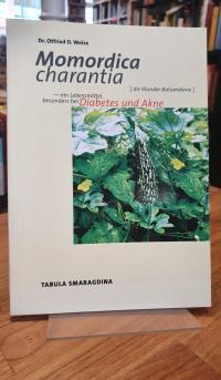 Weise, Momordica charantia (Die Wunder-Balsambirne) – Ein Lebensmittel besonders