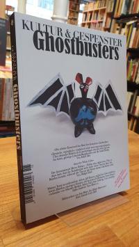 Kultur & Gespenster – Ausgabe 15 – Winter 2015: Ghostbusters,