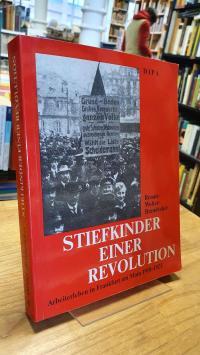 Wolter-Brandecker, Stiefkinder einer Revolution – Arbeiterleben in Frankfurt am