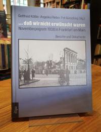 Kößler, … dass wir nicht erwünscht waren – Novemberpogrom 1938 in Frankfurt am