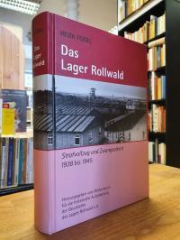 Fogel, Das Lager Rollwald – Strafvollzug und Zwangsarbeit 1938 bis 1945,