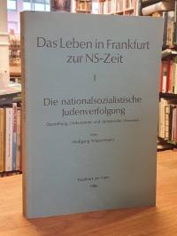 Wippermann, Das Leben in Frankfurt zur NS-Zeit – Darstellung, Dokumente und dida
