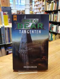Bear, Tangenten – Erzählungen,