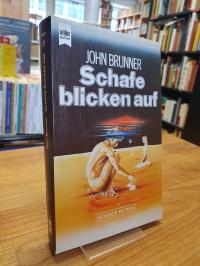 Brunner, Schafe blicken auf – Science Fiction-Roman,