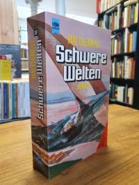Clement, Schwere Welten – Zwei Romane – Science-Fiction,