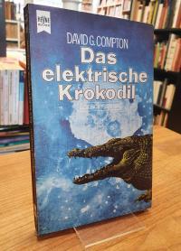Compton, Das elektrische Krokodil – Science-Fiction-Roman,