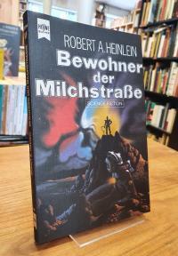 Heinlein, Bewohner der Milchstrasse – Utopischer Roman,