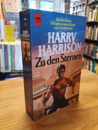 Harrison, Zu den Sternen – Heimwelt, Radwelt, Sternwelt – 3 Romane in einem Band