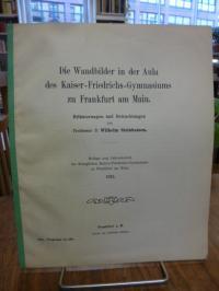 Steinhausen, Die Wandbilder in der Aula des Kaiser-Friedrichs-Gymnasiums in Fran