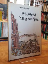 Stoltze, Ein Stück Alt-Frankfurt – Erinnerungen an die Biedermeierzeit in Frankf