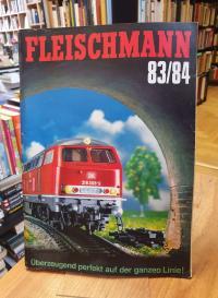 Fleischmann 83/84 – Modellbahnen Gesamt-Katalog