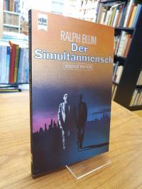 Blum, Der Simultanmensch – Science-Fiction-Roman,