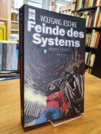 Feinde des Systems – Science Fiction-Novellen,