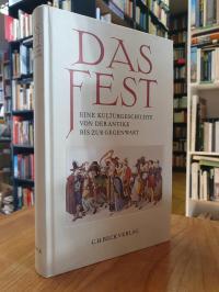 Schultz, Das Fest – Eine Kulturgeschichte von der Antike bis zur Gegenwart,