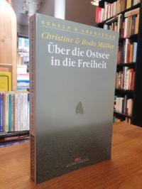 Über die Ostsee in die Freiheit – Dramatische Fluchtgeschichten,