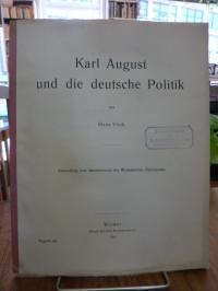 Virck, Karl August und die deutsche Politik,