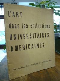 Palais des Beaux-Arts, L'Art dans les collections Universitaires Americaines,