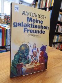 Foster, Meine galaktischen Freunde – Science-Fiction-Erzählungen,