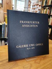 Frankfurter Ansichten – [Eröffnungsausstellung in den neuen Galerieräumen Juni 1