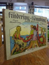 Scholz, Kindersang-Heimatklang – Deutsche Kinderlieder, Band II (2),