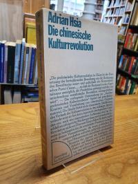 Hsia, Die chinesische Kulturrevolution – Zur Entwicklung der Widersprüche in der