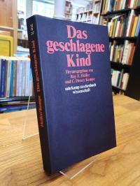 Helfer, Das geschlagene Kind – Mit einer Einleitung von Gisela Zenz,