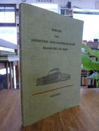 Industrie- und Handelskammer  <Frankfurt, Bericht der Industrie- und Handelskamm