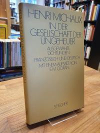 Michaux, In der Gesellschaft der Ungeheuer – Ausgewählte Dichtungen – Französisc