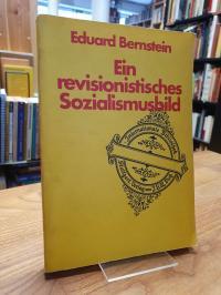 Bernstein, Ein revisionistisches Sozialismusbild – 3 Vorträge,