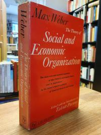 Weber, The Theory Of Social And Economic Organization – Edited With An Introduct