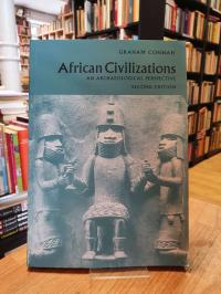 Connah, African Civilizations – An Archaeological Perspective,