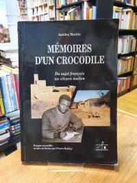 Mariko, Mémoires d'un crocodile – Du sujet français au citoyen malien,
