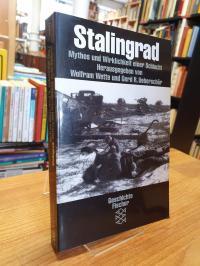 Stalingrad – Mythos und Wirklichkeit einer Schlacht,
