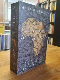 Meredith, The State Of Africa – A History Of Fifty Years Of Independence,