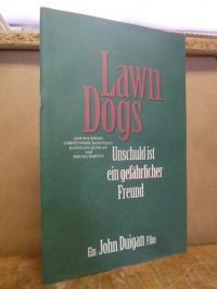 Lawn Dogs – Unschuld ist ein gefährlicher Freund – Ein John Duigan Film,