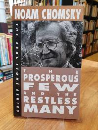 Chomsky, The Prosperous Few And The Restless Many,