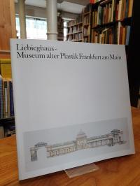 Liebighaus – Mueum alter Plastik Frankfurt am Main