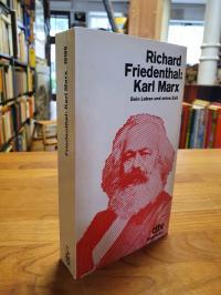 Friedenthal, Karl Marx – Sein Leben und seine Zeit,