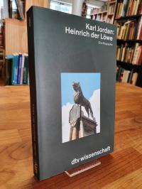 Jordan, Heinrich der Löwe – Eine Biographie,