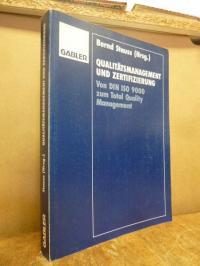 Stauss, Qualitätsmanagement und Zertifizierung – von DIN ISO 9000 zum Total Qual
