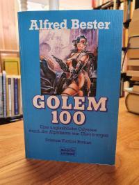Bester, Golem 100,