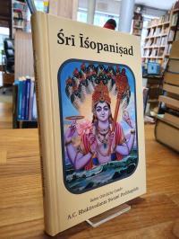 Bhaktivedanta, Sri Isopanisad – Die Erkenntnis, die uns Krsna, der höchsten gött