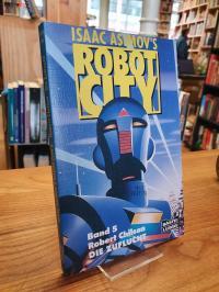Chilson, Isaac Asimov's Robot City Band 5: Die Zuflucht – Science-Fiction-Roman,